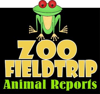 Zoo Fieldtrip Animal Reports