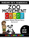 Zoo Gross Motor Skill Movement & Brain Break Cards