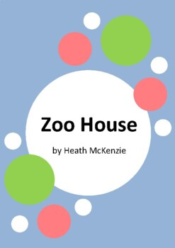 Zoo House by Heath McKenzie - 6 Worksheets