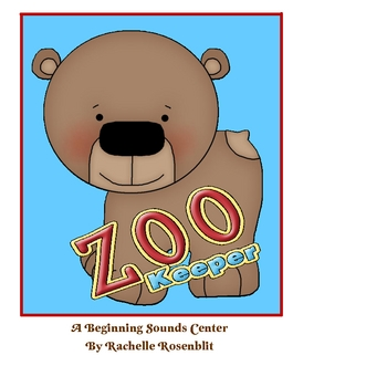 Zoo Keeper! A Beginning Sounds Sort