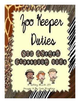Zoo Keeper Duties - Zoo Themed Classroom Job Chart