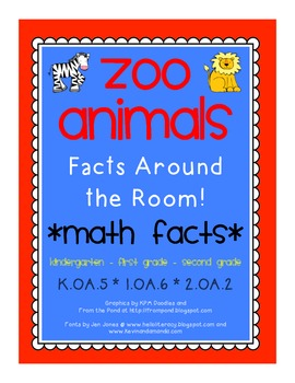 *ZOO* Math Facts Around the Room/Math Center/Game *Common Core*