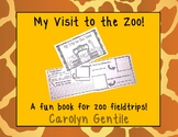 Zoo!  My Trip to the Zoo!  A printable book.