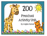 Preschool Activity Unit - Zoo