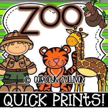 Zoo Quick Prints for Kindergarten : NO PREP