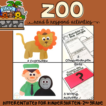 Zoo: Reading Comprehension, Writing and Craftivities