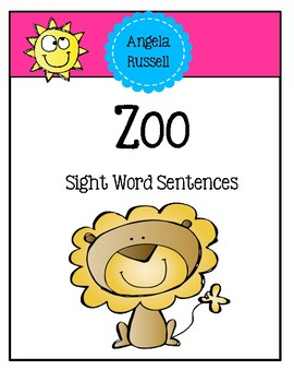 Zoo ~ Sight Word Sentences/Visual Aids