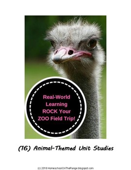 Zoo Studies : Sixteen Animal-themed Unit Studies to Rock your Zoo Field Trip!