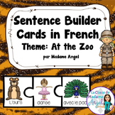 Zoo Themed Sentence Builder Cards in French