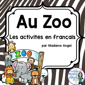 Zoo Themed Vocabulary Activities in French