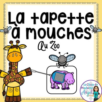 Zoo Themed Vocabulary Game in French - La tapette à mouches