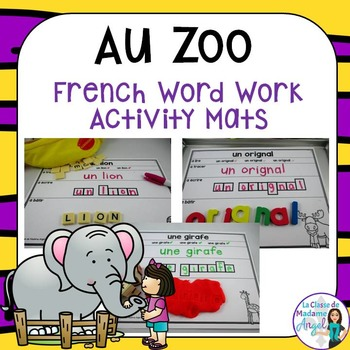 Zoo Themed Word Work Activity Mats in French