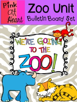 Zoo Unit - We're Going to the Zoo! Bulletin Board Set