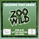 Zoo Wild Coloring Page eBook -- Letter Practice -- Homeschool or Elementary Fun