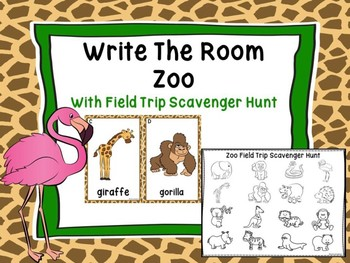 Zoo Write The Room With Field Trip Picture Scavenger Hunt