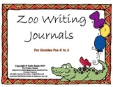 Zoo Writing Journals for Pre-K to 3rd Grade