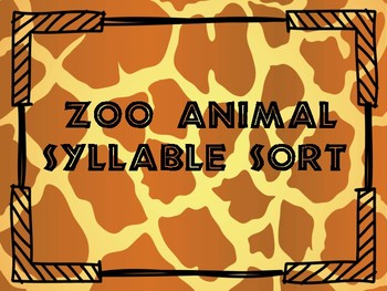 Zoo animal syllable sort