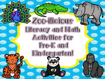 Zoo-ilicious  Literacy and Math Activities for  Pre-K and Kindergarten!