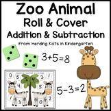 Zoo Animal Roll & Cover Addition & Subtraction Games!
