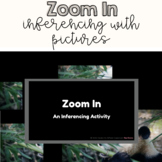 Zoom In - An Inferencing with Pictures Activity | Digital