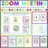 Zoom Meeting Rules (PreK - 5 Expectations for Virtual Visi