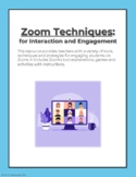 Zoom Techniques for Interaction and Engagement