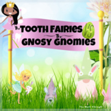 Zoom Tooth Fairy vs Spring Gnomes or Easter Bunny option!
