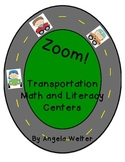 Zoom! Transportation Math and Literacy Centers