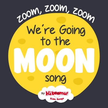 Zoom, Zoom, Zoom, We're Going to the Moon Song