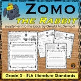 Zomo the Rabbit Literature Standards Support Worksheets