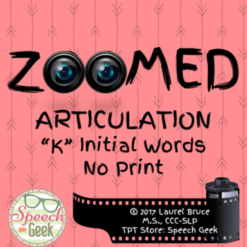 Zoomed Articulation: K Words (No Print)