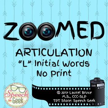 Zoomed Articulation:  L Words (No Print)