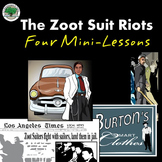 Zoot Suit Riots 4 Mini-Lessons ELA / Social Studies