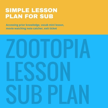 Zootopia Lesson or Sub Plan