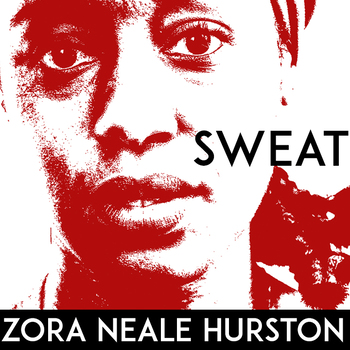 Sweat By Hurston Worksheets Teaching Resources TpT
