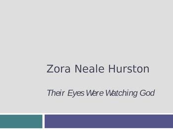 Zora Neale Hurston & Their Eyes Were Watching God Introduction Power Point