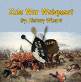 Zulu War Webquest (Africa and Imperialism)