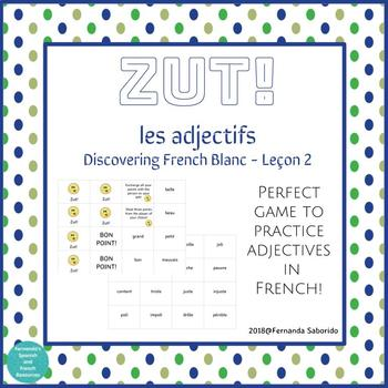 Zut! Game to review adjectives in French! DF Blanc Leçon 2