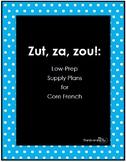 Zut, za, zou! A printable, one-time-prep activity for supp