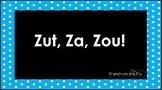 Zut, za, zou! An interactive, no-prep game!