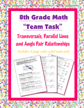 8th Grade Common Core Math {Team Task} ~ Angle Pair Relationships