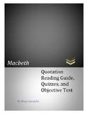 Macbeth Quotation Reading/Notetaking Guide, Quizzes, 100 Q