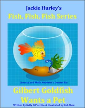 __Fish, Fish, Fish, Fish Gilbert Goldfish Wants a Pet