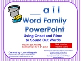 _ail Word Family PowerPoint  for K, 1st or 2nd Reading Pho