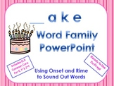 _ake Word Family PowerPoint  for K, 1st or 2nd (Common Core)