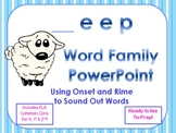 _eep Word Family PowerPoint  for K, 1st or 2nd (Common Core)