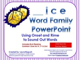 _ice Word Family PowerPoint  for K, 1st or 2nd Reading Pho