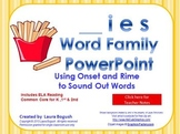 _ies Word Family PowerPoint  for K, 1st or 2nd Reading Pho
