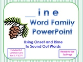 _ine Word Family PowerPoint  for K, 1st or 2nd (Common Core)
