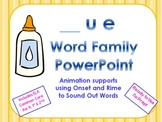 _ue Word Family PowerPoint  for K, 1st or 2nd (Common Core)